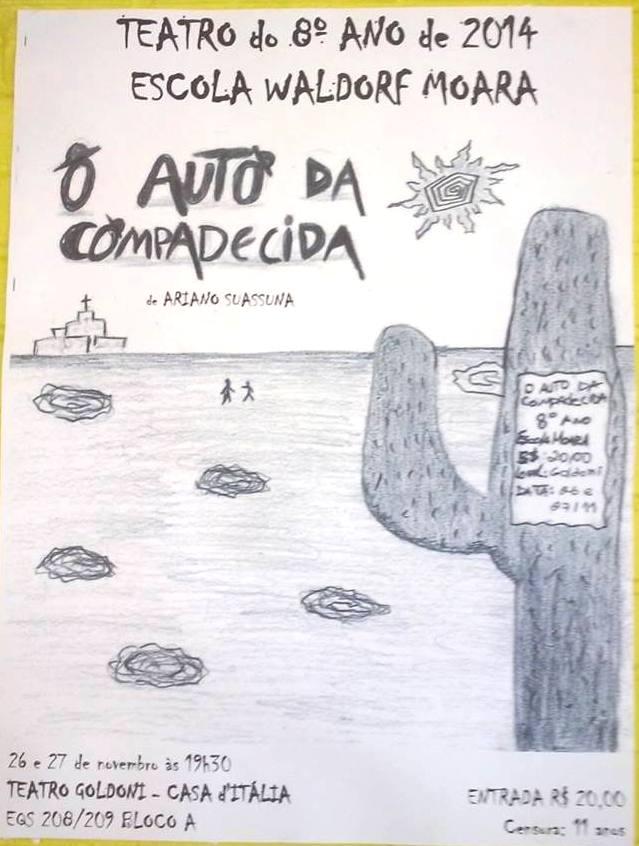 8º ano 2014 - Teatro cartaz - O Auto da Compadecida
